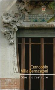 Cernobbio. Villa Bernasconi. Storia e restauro