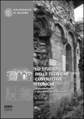 Lo studio delle tecniche costruttive storiche: stato dell'arte e prospettive di ricerca