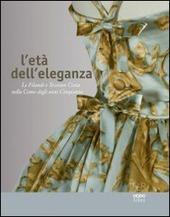 L' eta dell'eleganza. Le filande e tessiture Costa nella Como degli anni Cinquanta