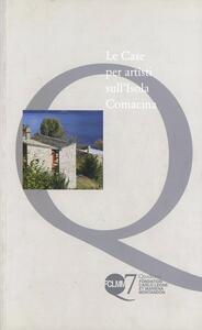 Le case per artisti sull'isola Comacina