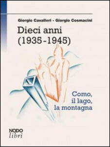 Dieci anni (1935-1945)