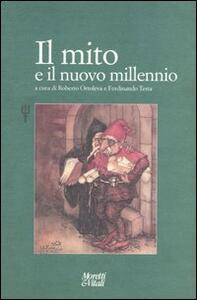 Libro Il mito e il nuovo millenio