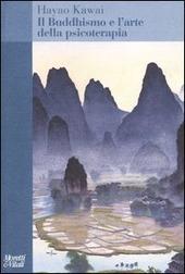 Il buddhismo e l'arte della psicoterapia