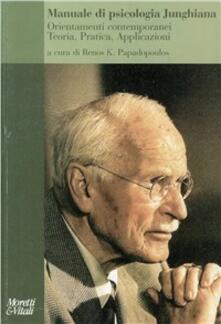 Camfeed.it Manuale di psicologia junghiana. Teoria, pratica e applicazioni Image