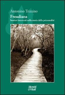 Freudiana. Sentieri interrotti nella storia della psicoanalisi.pdf