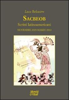 Parcoarenas.it Sacbeob. Scritti latinoamericani. Novembre 2009-marzo 2010 Image