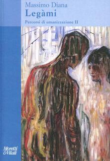 Premioquesti.it Percorsi di umanizzazione. Vol. 2: Lègami. Image