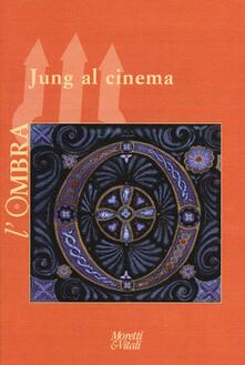 L ombra (2013). Vol. 1: Jung al cinema..pdf