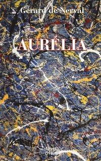 Aurélia - Nerval Gérard de - wuz.it