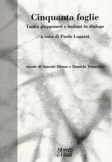 Camfeed.it Cinquanta foglie. Tanka giapponesi e italiani in dialogo. Testo giapponese a fronte Image
