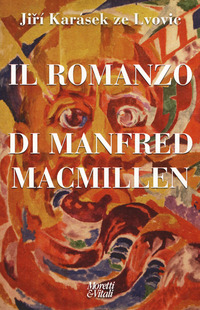 Il Il romanzo di Manfred Macmillen - Karásek ze Lvovic Jirí - wuz.it