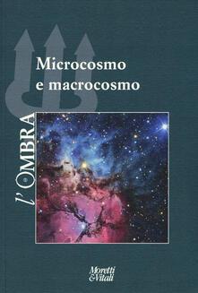 Secchiarapita.it L' ombra (2017). Vol. 10: Microcosmo e macrocosmo. Image