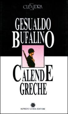 Calende greche-L'armilla scita - Gesualdo Bufalino,Antonella Sicoli - copertina