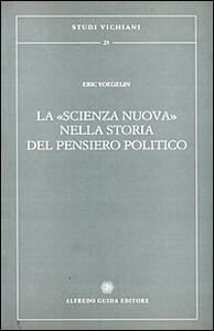 La scienza nuova nella storia del pensiero politico - Eric Voegelin - copertina