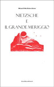 Nietzsche e il grande meriggio