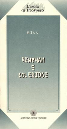 Bentham e Coleridge. Due saggi - John Stuart Mill - copertina