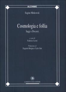 Cosmologia e follia. Saggi e discorsi.pdf