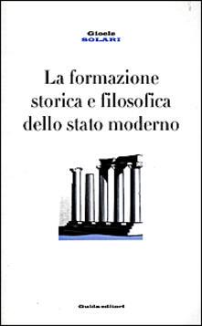 Museomemoriaeaccoglienza.it La formazione storica e filosofica dello Stato moderno Image