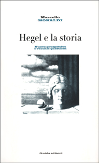 Hegel e la storia. Nuove pr...