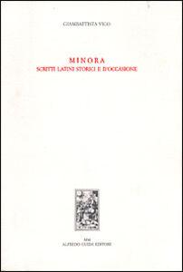 Minora. Scritti latini storici e d'occasione
