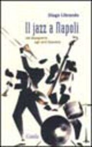 Il jazz a Napoli. Dal dopoguerra agli anni Sessanta