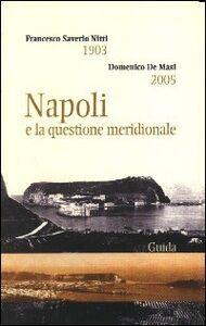 Napoli e la questione meridionale (1903-2005)