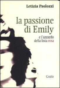 La passione di Emily e l'azzardo della lista rosa