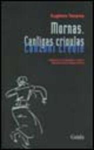 Mornas. Cantigas crioulas-Canzoni creole