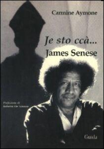 James Senese. Je sto' cca'
