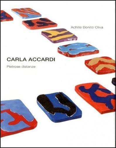 Carla Accardi. Pietrose distanze