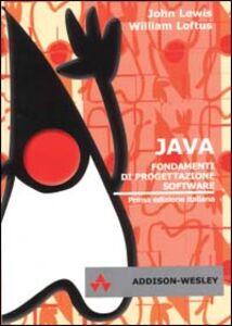 Java. Fondamenti di progettazione software