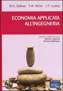 Milanospringparade.it Economia applicata all'ingegneria. Con CD-ROM Image