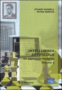 Intelligenza artificiale. Vol. 2: Un approccio moderno.