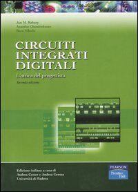 Circuiti integrati digitali. L'ottica del progettista