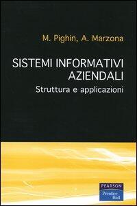 Sistemi informativi aziendali. Struttura e applicazioni