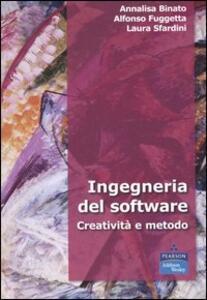 Ingegneria del software. Creatività e metodo
