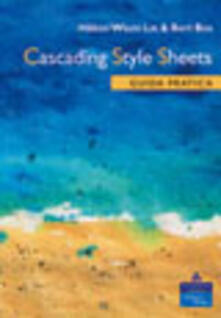 Cascading Style Sheets. Guida pratica - Hakon W. Lie,Bert Bos - copertina