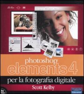 Photoshop Elements 4 per la fotografia digitale