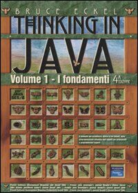 Thinking in Java. Vol. 1: Fondamenti.