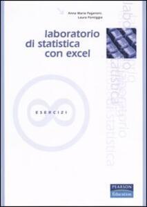 Laboratorio di statistica con Excel. Esercizi