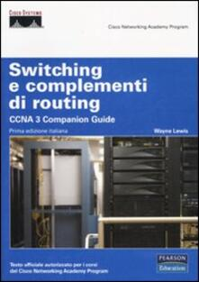 Premioquesti.it Switching e complementi di routing. CCNA 3 companion guide. Con CD-ROM Image