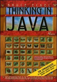 Thinking in Java: I fondamenti-Tecniche avanzate-Concorrenza e interfacce grafiche. Vol. 1-3.pdf