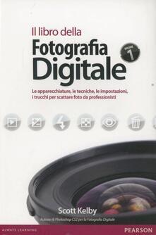 Listadelpopolo.it Il libro della fotografia digitale. Le apparecchiature, le tecniche, le impostazioni, i trucchi per scattare foto da professionisti Image