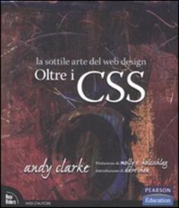 Oltre i CSS. La sottile arte del web design - Andy Clarke - copertina