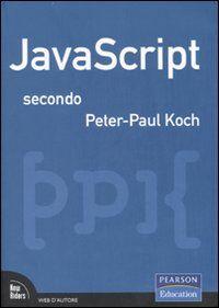 JavaScript secondo Peter-Paul Koch