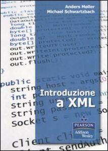 Libro Introduzione a XML Anders Møller , Micheal I. Schwartzbach