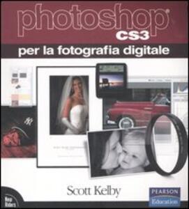 Photoshop CS3 per la fotografia digitale