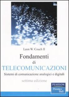 Camfeed.it Fondamenti di telecomunicazioni. Sistemi di comunicazione analogici e digitali Image