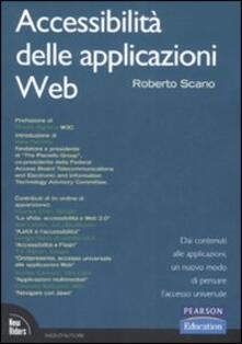 Accessibilità delle applicazioni web. Dai contenuti alle applicazioni, un nuovo modo di pensare laccesso universale.pdf