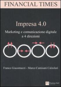 Impresa 4.0. Marketing e comunicazione digitale a 4 direzioni